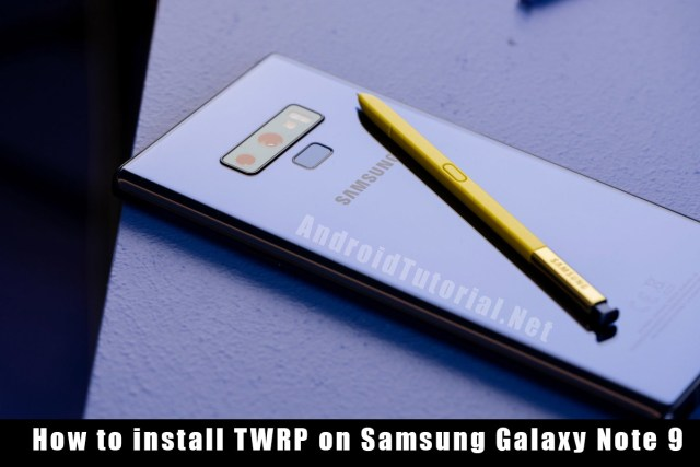 install TWRP on Note 9