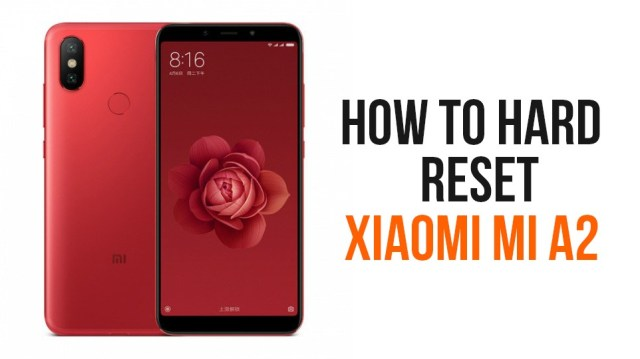 Hard Reset Xiaomi Mi A2