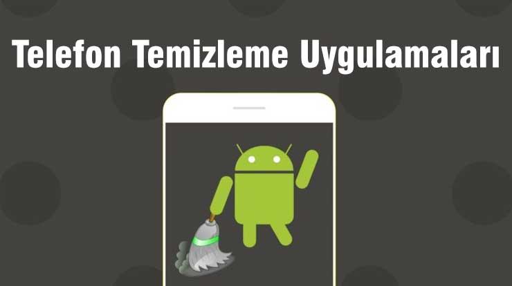 Android için en iyi telefon temizleme uygulamaları 2020