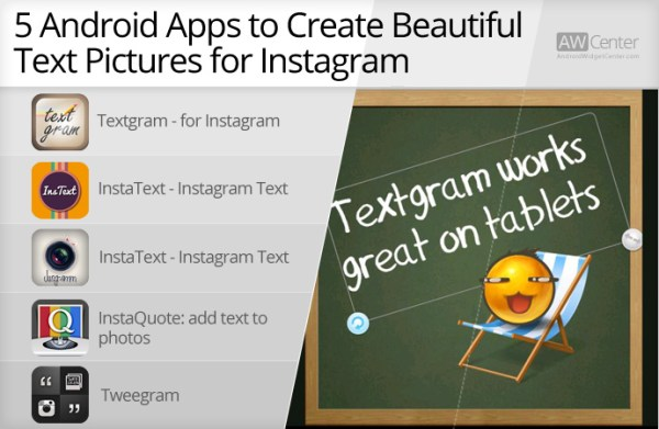 5 Android Apps to Create Beautiful Text Pictures For ...