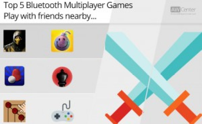 Top 5 Bluetooth Multiplayer Games For Android Play With