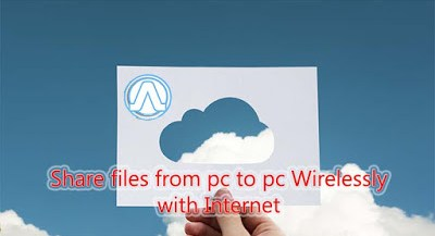 Share files from pc to pc Wirelessly with Internet