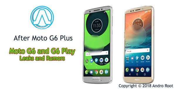 leaks of Moto G6 and G6 Play