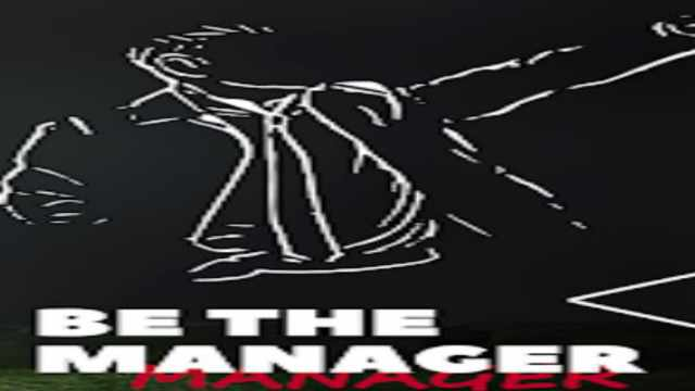 Be the Manager 2021 Mod Apk unlimited money free download Android latest version unlock happy pure 5