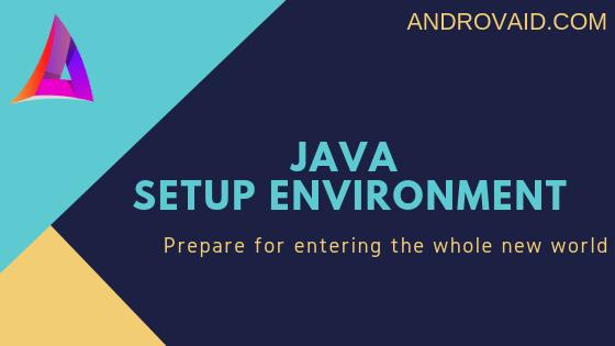 Java – Environment Setup