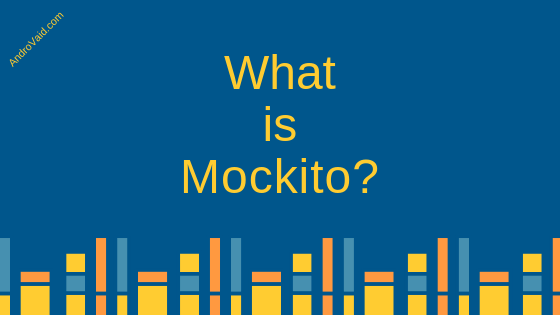 Android – Unit Testing with Mockito framework