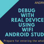 Debug with real device using WiFi