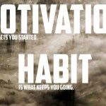 Motivation Monday: Motivation and Habit