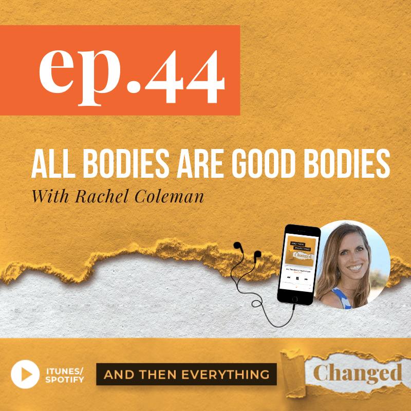 ATEC - Episode 44: All Bodies Are Good Bodies ft. Rachel Coleman