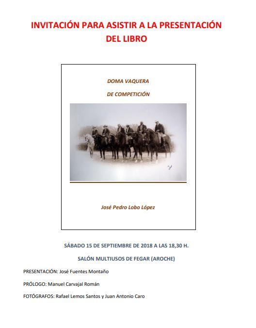 Invitación para asistir a la presentación de «Doma Vaquera de competición», obra de José Pedro Lobo López