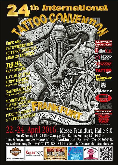 Termine - Dates: 22. - 24.04.2016 24. Internationale Tattoo-Convention Frankfurt am Main