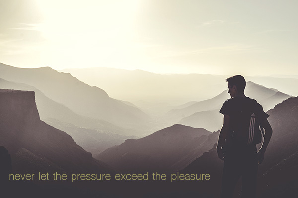 never let the pressure exceed the pleasure by andybondurant.com