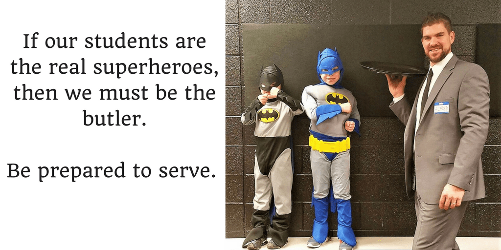 If my students are Batman, then I must be Alfred…