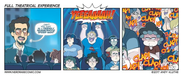 Nerd Rage, 'Full Theatrical Experience'