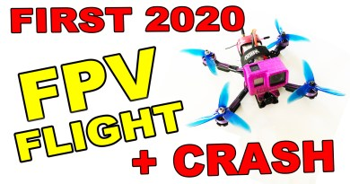 , FPV Drone Flight 2020 PLUS EPIC FAIL CRASH