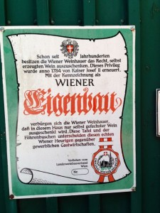 """Sign showing proclamation by Kaiser Joseph II allowing grape farmers to sell their own wine (1784) """"Buschenschank""""."""