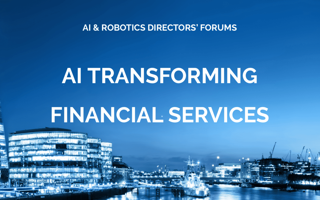 Directors' Forums – AI Transforming Financial Services – Thursday 27th June