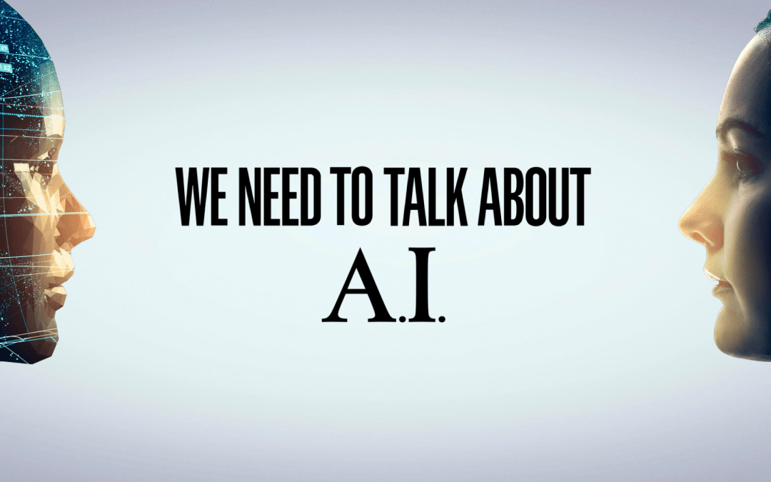 We Need to Talk about AI – Film Documentary – America/Canada Release