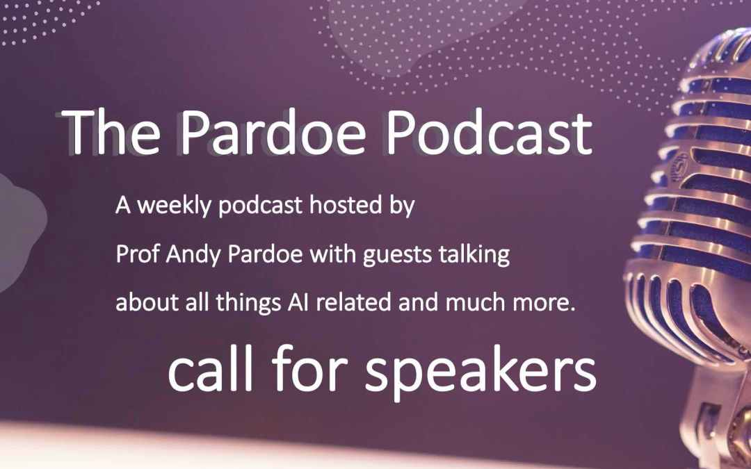 Tech Tuesdays #3 – The Pardoe Podcast – Call for Speakers