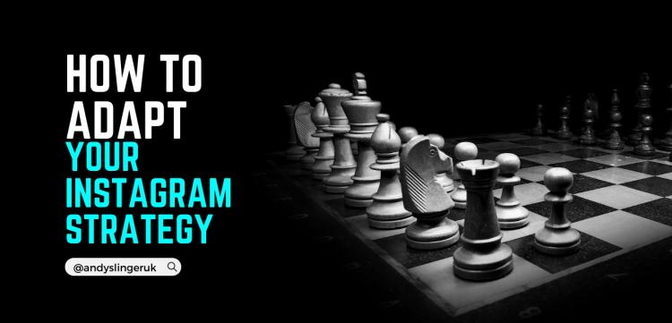 Instagram marketing strategy adaptation