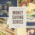 Money Saving Series: Introduction to Saving Money