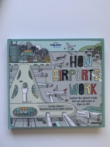 How Airports work by lonely planet is a great travel book about airports for 8-10 year olds