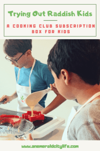Raddish Kids: A fun cooking club for kids that helps our