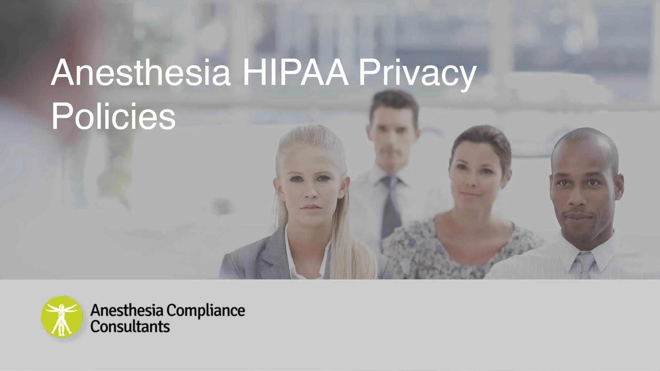 Anesthesia HIPAA Privacy Policies