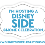 Our #DisneySide at Home Party & Tips to Help You Plan Your Own