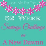 Join Me for the 52 Week Savings Challenge & A Free Printable
