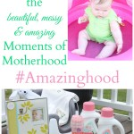 Dreft Celebrates the Messy, Wonderful #Amazinghood Moments of Motherhood
