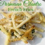 Parmesan Cilantro French Fries {Recipe}