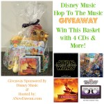 Win a Disney Hop to the Music Gift Basket with 4 CDs