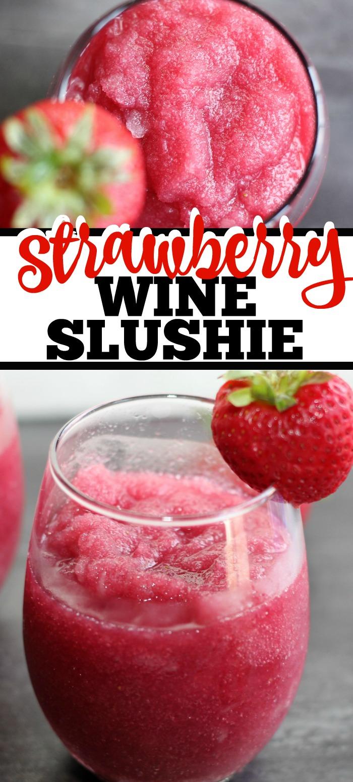 Delicious and easy to make Strawberry Wine Slushie