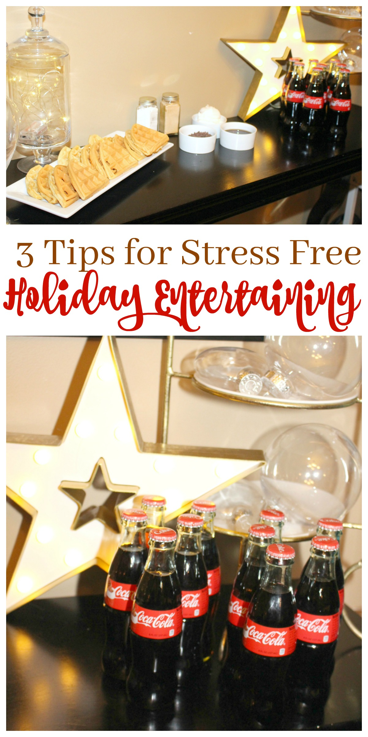3 Easy Tips for Stress Free Holiday Entertaining