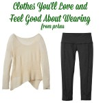 Clothes You'll Love and Feel Good About Wearing