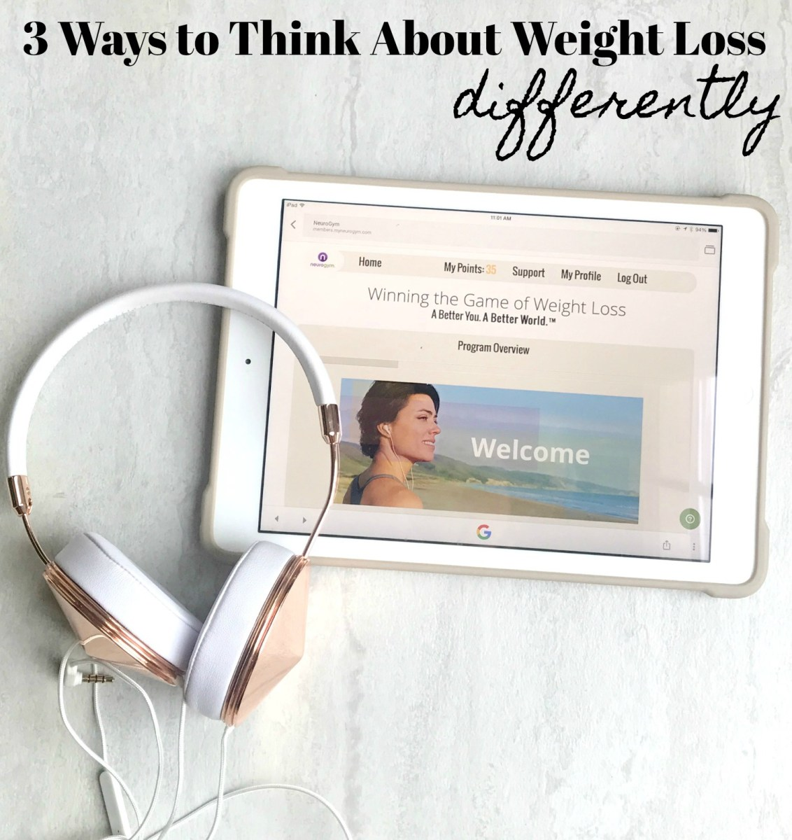3 Ways to Think About Weight Loss Differently