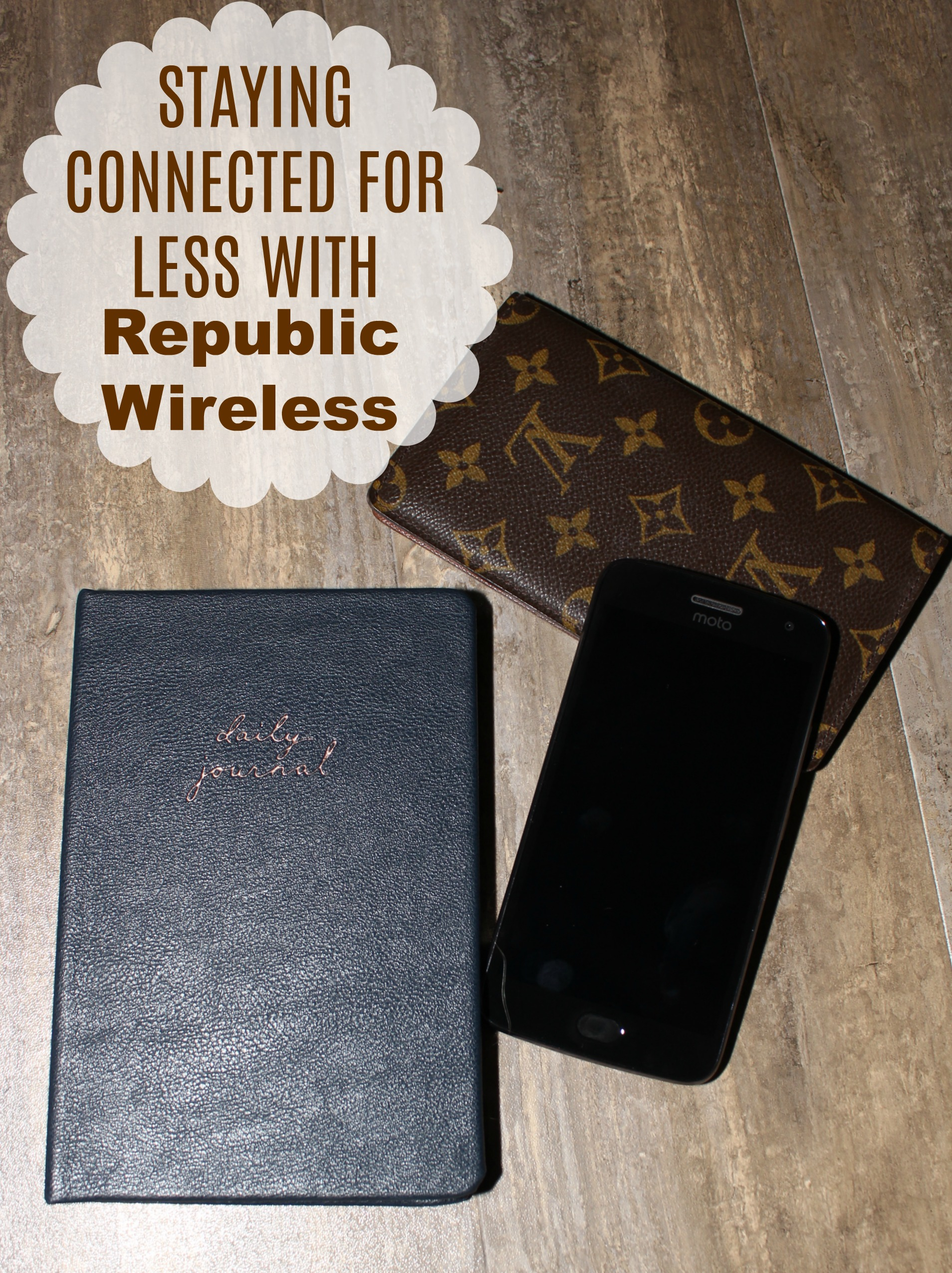 Staying Connected for Less with Republic Wireless