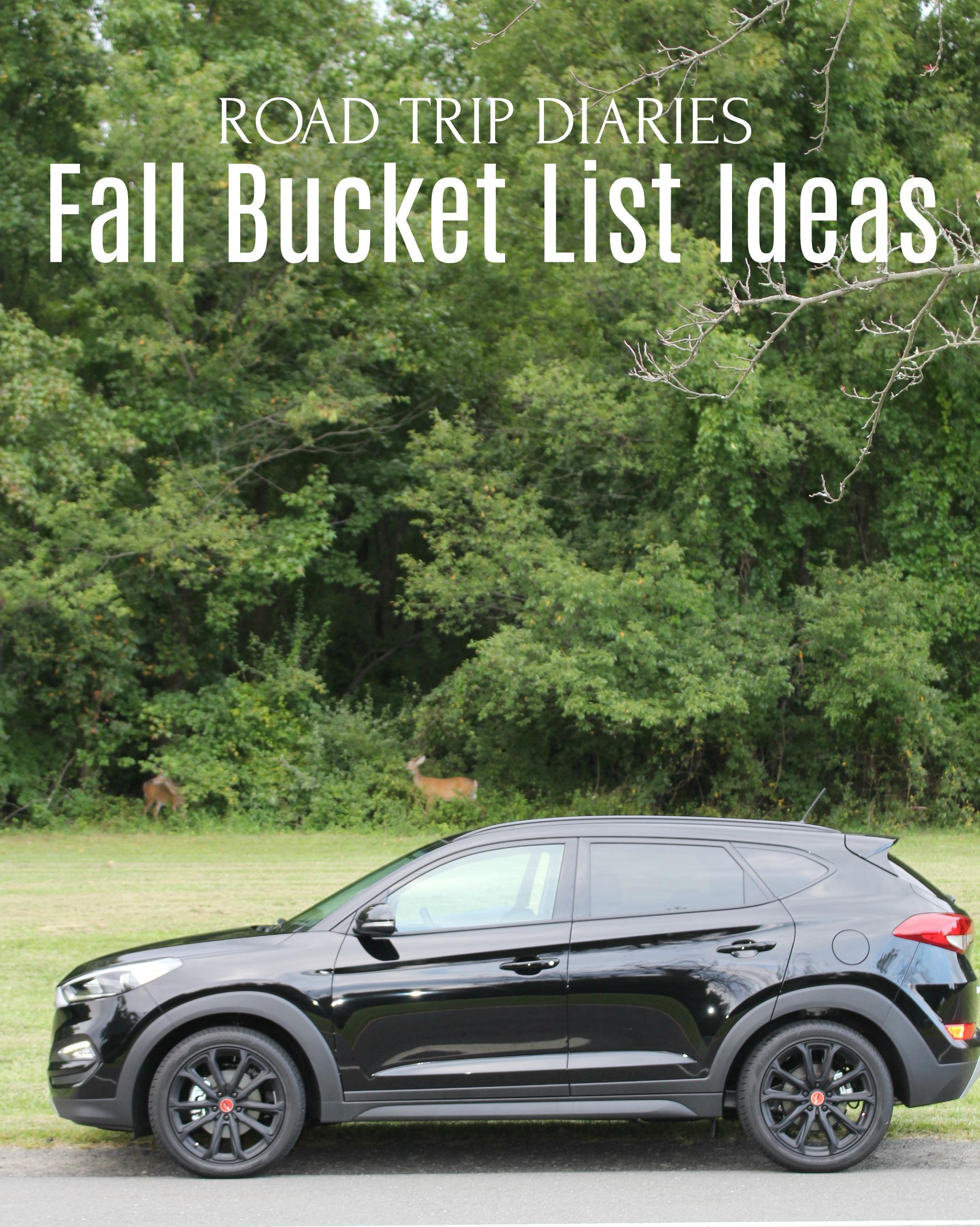 Road Trip Diaries - Fall Bucket List