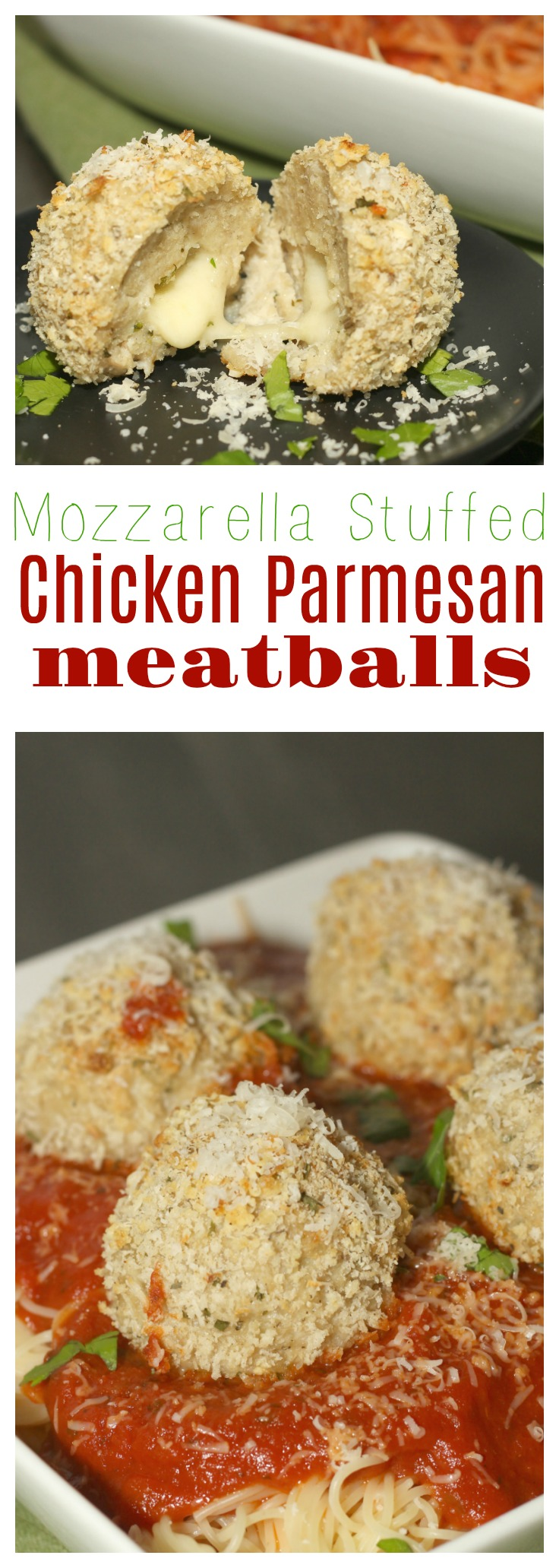 Mozzarella Stuffed Chicken Parmesan Meatballs