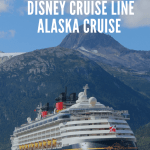 Our Disney Alaska Cruise: A 7 Day Adventure Through Alaska onboard the Disney Wonder