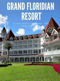 7 Reasons Disney's Grand Floridian Resort is Perfect for Preschoolers