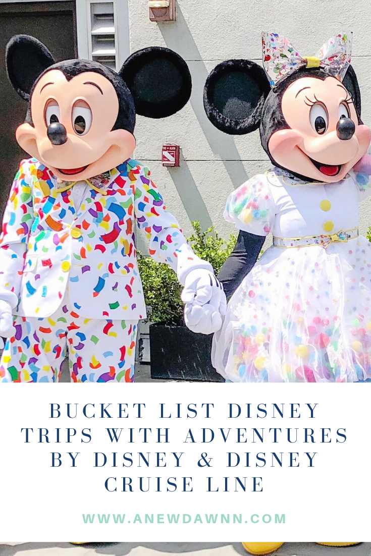 Bucket List Disney Trips with Adventures by Disney & Disney Cruise Line