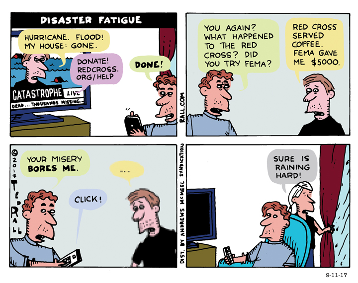 Disaster Fatigue Ted Rall cartoon hurricanes