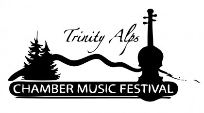 The Trinity Alps Chamber Music Festival Presents the 2013