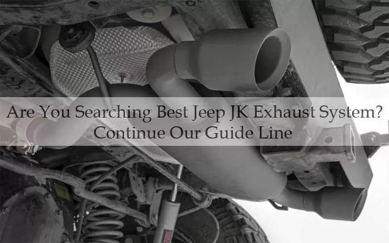 10 best jeep jk exhaust system 2020