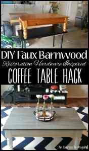DIY Barnwood Restoration Hardware Inspired Coffee Table Hack
