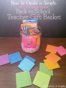 How to Create a Simple Back to School Teacher Gift Basket