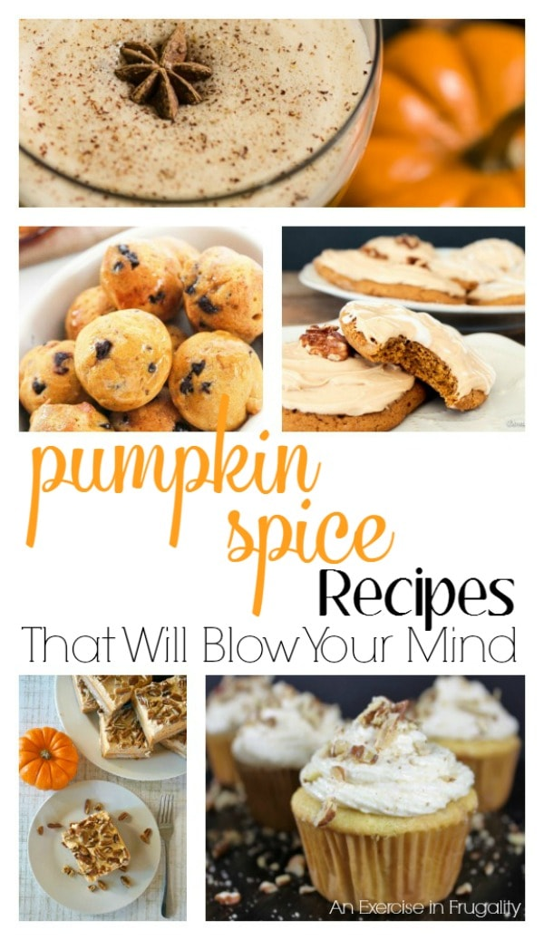 Pumpkin Spice season is here! These pumpkin spice recipes will BLOW YOUR MIND. There's a variety of yummy treats here and there's sure to be something for everyone to enjoy.