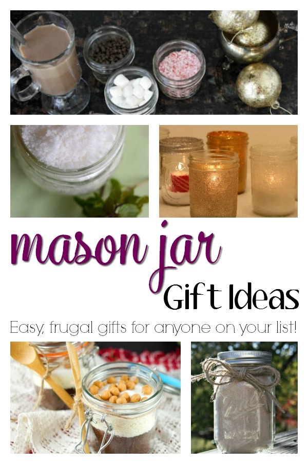 Mason Jar Gift Ideas These frugal gifts are sure to please anyone on your list. Everything from mason jar cookie mix to sugar scrub to chocolate chai! Give a personalized, handmade gift that will be sure to bring a smile. holiday gift guide | handmade | cheap | budget | inexpensive | mason jar | coworker | teacher gift | neighbor | party